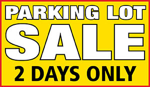 Parking lot sale 2 days only!